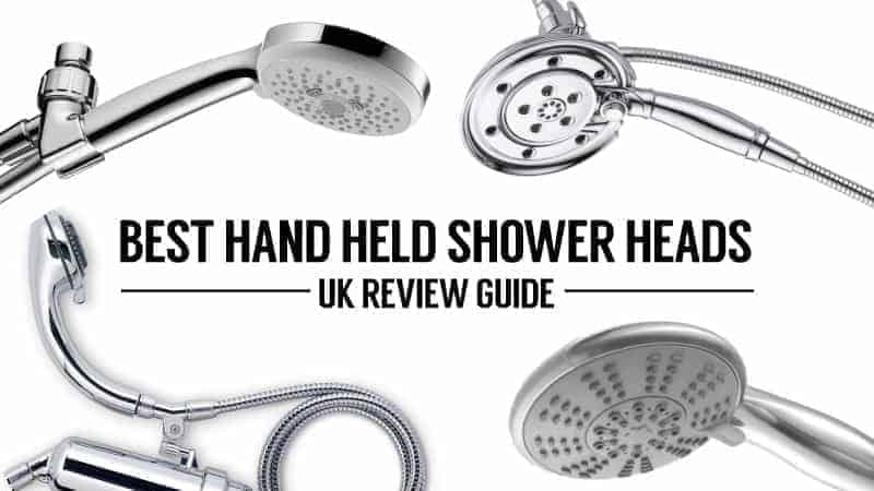 14 Best Hand Held Shower Heads: UK Review Guide
