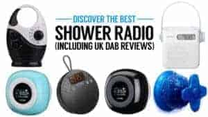 Discover The Best Shower Radio (Including UK DAB Reviews)