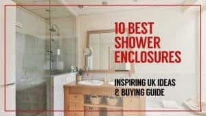 10 Best Shower Enclosures – Inspiring UK Ideas and Buying Guide