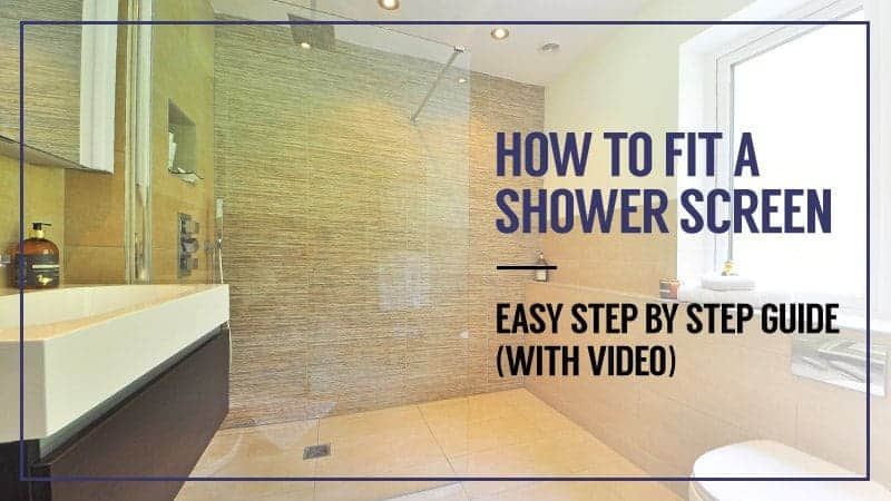How To Fit Shower Screen Easy Step by Step Guide (with video).jpg